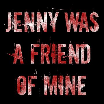 Jenny was a friend of mine by SevLovesLily