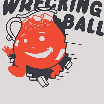 I Came In Like A Wrecking Ball by swissarmyshark