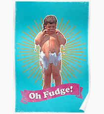 Oh Fudge! Poster