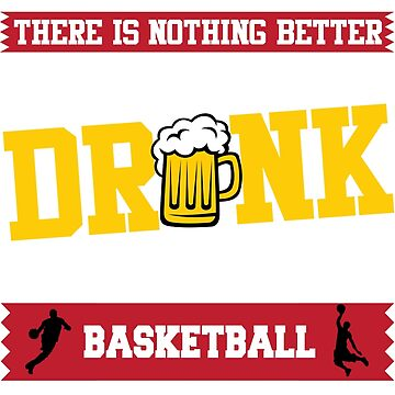 Drunk'en Basketball TShirt by Scottng1612