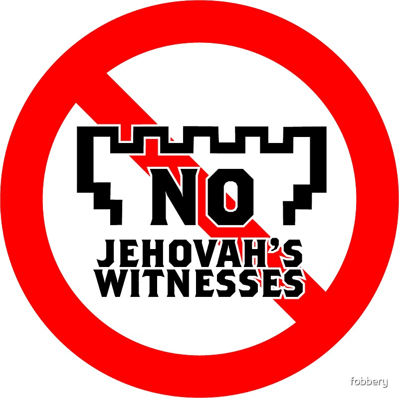 Quot No Jehovah S Witnesses Sticker Quot Stickers By Fobbery