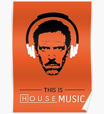 This is HOUSE music Poster