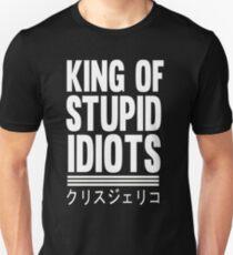 King of Stupid Idiots T-Shirt