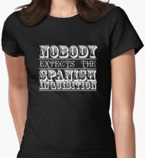 Nobody expects the spanish inquisition | Best of British Cult TV | Monty Python Womens Fitted T-Shirt
