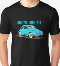 VW Don't Bug Me T-Shirt