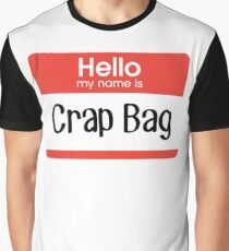 Hello, my name is Crap Bag – Mike Hannigan, Friends Graphic T-Shirt