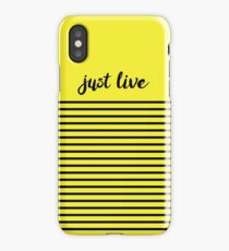 Just Live iPhone Case