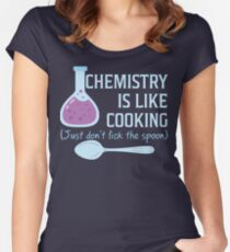 Chemistry Is Like Cooking Funny T Shirt Women's Fitted Scoop T-Shirt
