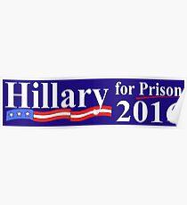 Hillary for Prison Bumper sticker Poster