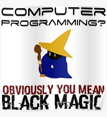 Black Magic Programming Poster