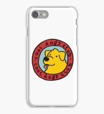 cool dogs club iPhone Case/Skin