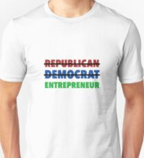 Republican Democrat Entrepreneur Unisex T-Shirt