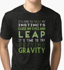 Defy Gravity Tri-blend T-Shirt
