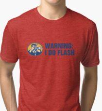 Warning: I Do Flash Tri-blend T-Shirt