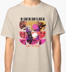 Barbarella - cult movie 1969 Classic T-Shirt