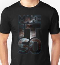Make It So T-Shirt