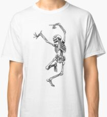 Dance your bones off Classic T-Shirt
