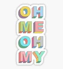 Oh Me Sticker