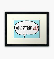 #HARTBIG Framed Print