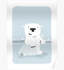 """Snowy Bear the Suave Polar Bear - """"Up North"""" series 2 of 3 Poster"""