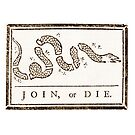 JOIN, or DIE. Americana 1776 Battle Cry by Tasty Clothing