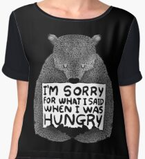 I'm Sorry For What I Said When I Was Hungry - Black Chiffon Top