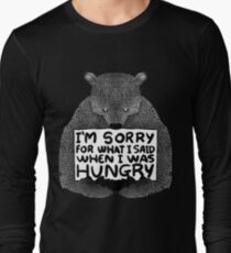 I'm Sorry For What I Said When I Was Hungry - Black T-Shirt