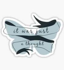 Here Comes A Thought Sticker