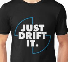 Just drift it (BMW) Unisex T-Shirt