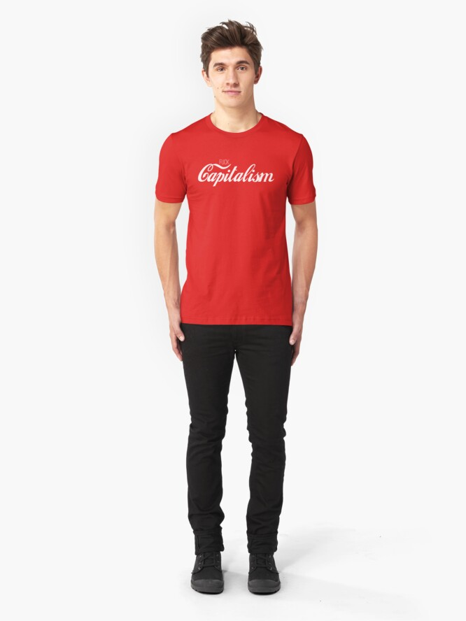 Alternate view of Fuck Capitalism Political Protest Slim Fit T-Shirt