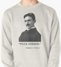 """"""" F*ck Edison """" - By Tesla Pullover"""