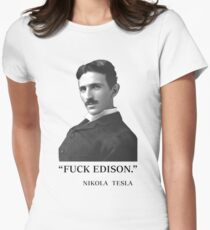 """ F*ck Edison "" - By Tesla Women's Fitted T-Shirt"