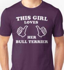 This Girl Loves Her Bull Terrier Unisex T-Shirt