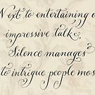 Motivational quote Silence handwritten calligraphy art  by Melissa Goza