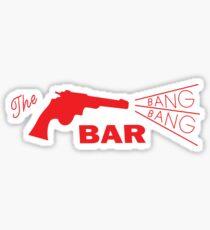 Bang Bang Bar Sticker