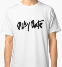Play Date Classic T-Shirt