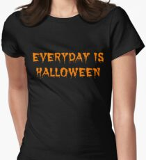 Everyday is Halloween Women's Fitted T-Shirt