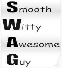 Smooth Witty Awesome Guy Poster