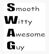 Smooth Witty Awesome Guy Photographic Print