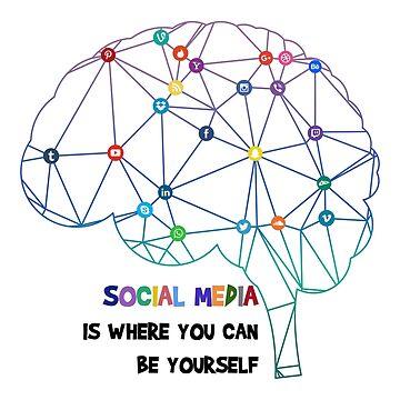 Be Yourself in Social Media by roastedseaweed