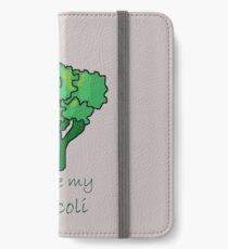 You are my Broccoli iPhone Wallet/Case/Skin