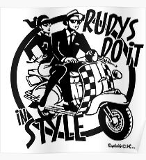 Rudys do it in style Poster