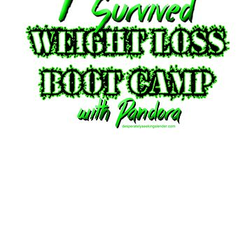 I survived Weight Loss Boot Camp by slenderseekers