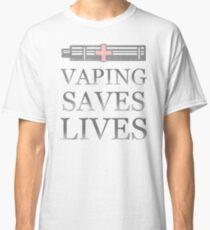 Vaping Saves Lives Classic T-Shirt