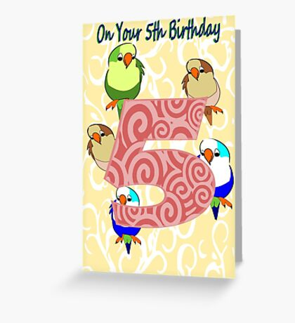 On your 5th Birthday ( 915  Views) Greeting Card