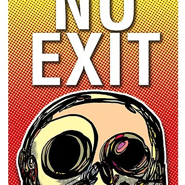 No exit / by jotaka