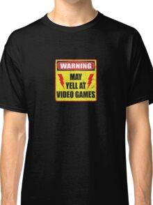 Gamer Warning Classic T-Shirt