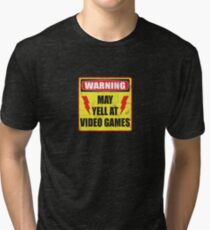 Gamer Warning Tri-blend T-Shirt