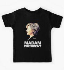 Hillary Clinton Madam President Kids Tee