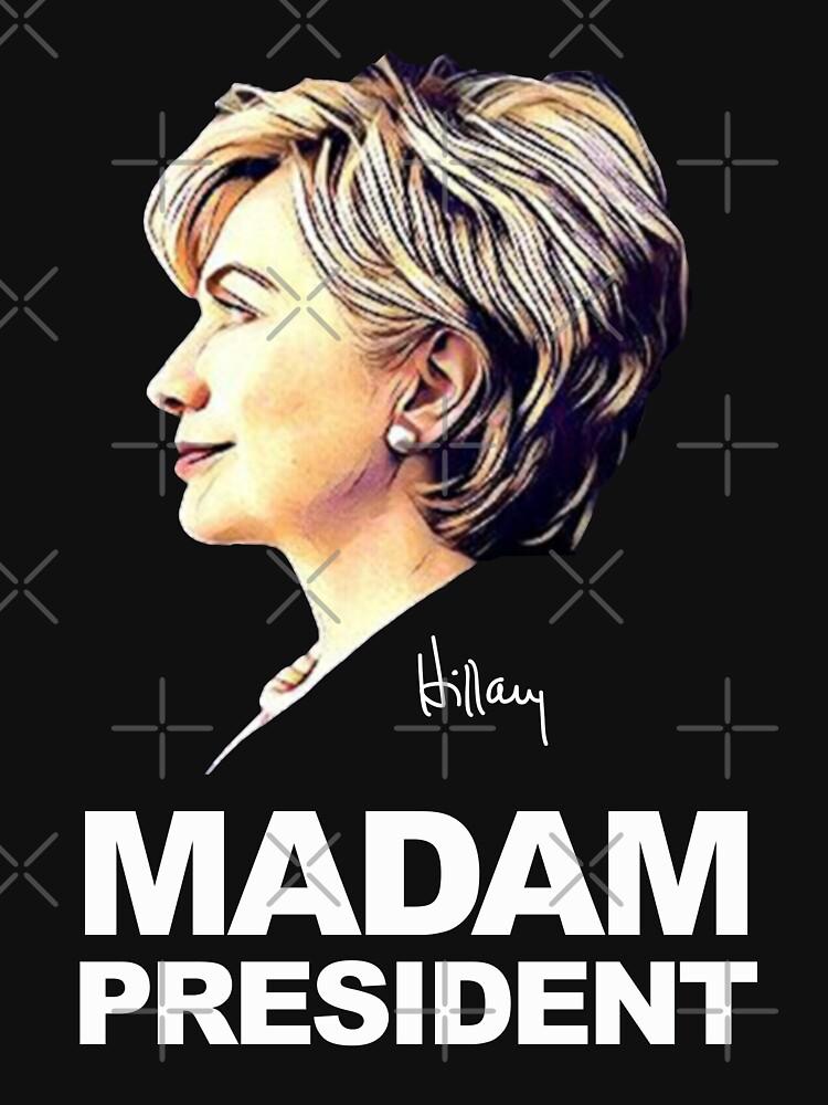 Hillary Clinton Frau Präsidentin von shaggylocks